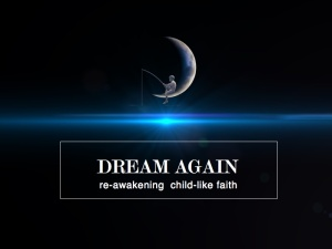 Dream again sermon title